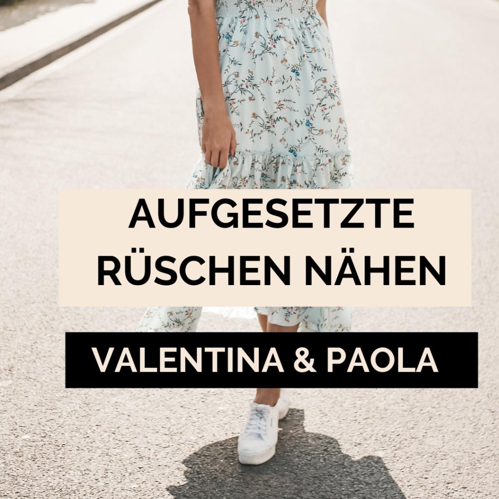 aufgesetzte Rüsche nähen Valentina und Paola